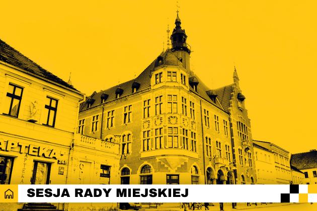 Plakat Sesji Rady Miejskiej.
