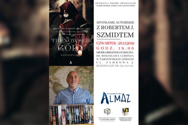 Plakat spotkania autorskiego z Robertem J. Szmidtem.