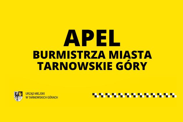 Apel Burmistrza Miasta Arkadiusza Czecha