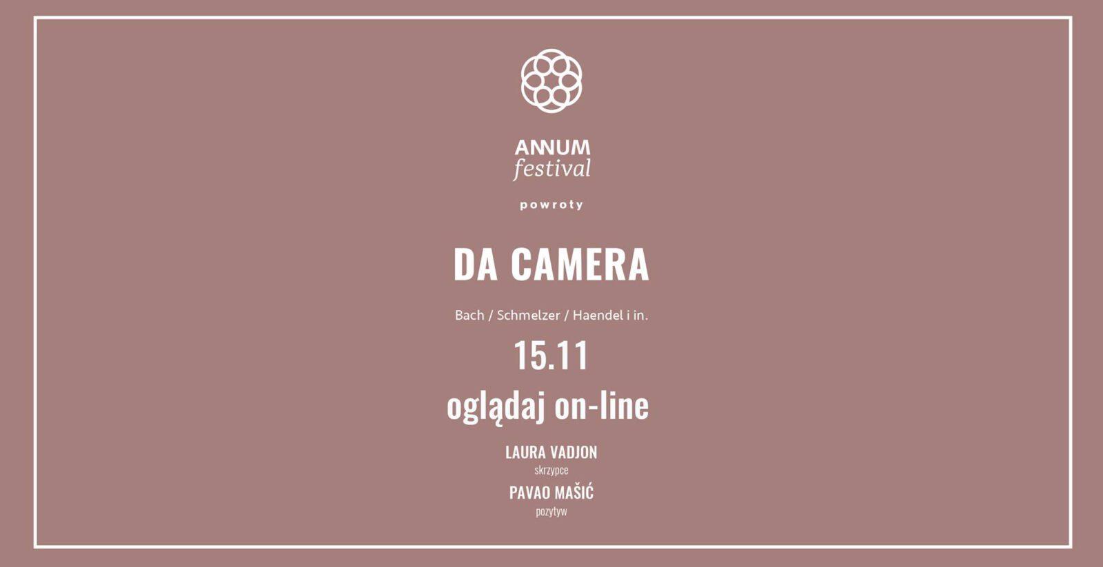 Annum Festival - Da Camera 15.11.2020 - zaproszenie do oglądania online - - infografika