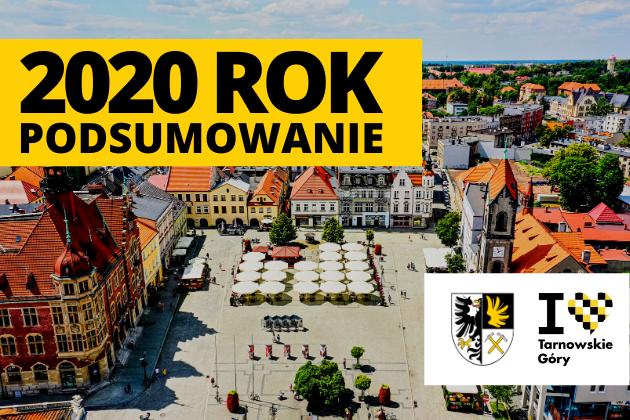 Podsumowanie roku 2020 w Tarnowskich Górach - infografika