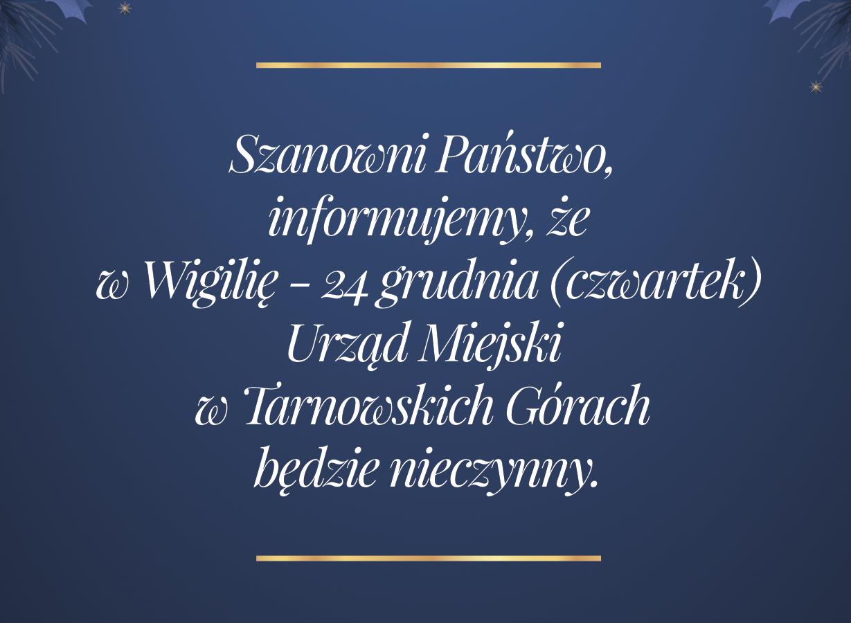 Urząd Miejski w Tarnowskich Górach w Wigilię 2020 będzie nieczynny - infografika