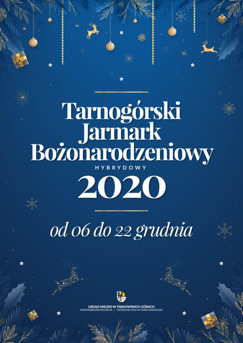 Tarnogórski Jarmark Bożonarodzeniowy od 6 do 22 grudnia 2020 infografika
