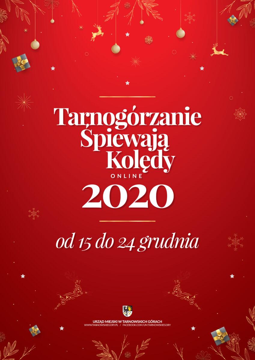 Plakat imprezy Tarnogórzanie Śpiewają Kolędy od 15 do 24 grudnia 2020