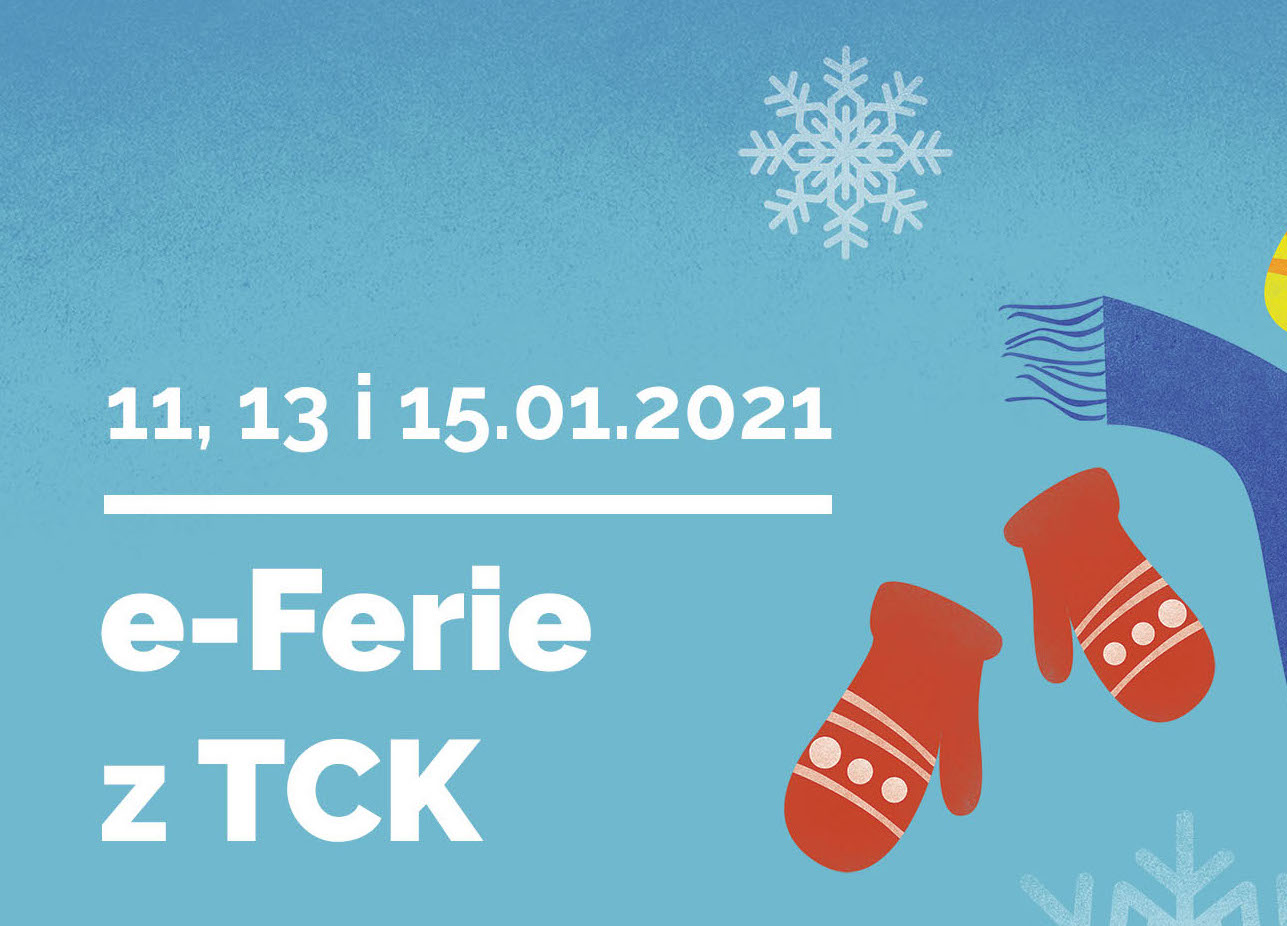 E-Ferie z TCK 11,23 i 15.01.2021 - infografika
