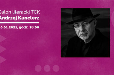 Zaproszenie na Salon Literacki TCK