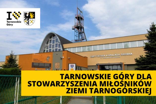 Tarnowskie Góry dla Stowarzyszenia Miłośników Ziemi tarnogórskiej - infografika