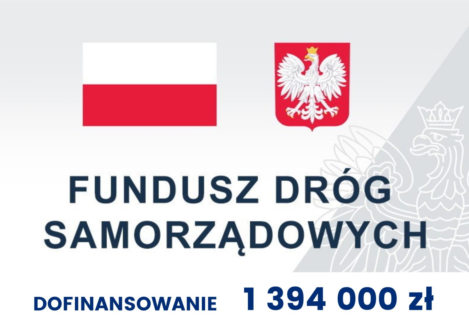 Fundusz Dróg Samorządowych dofinansowanie 1394000zł - infografika