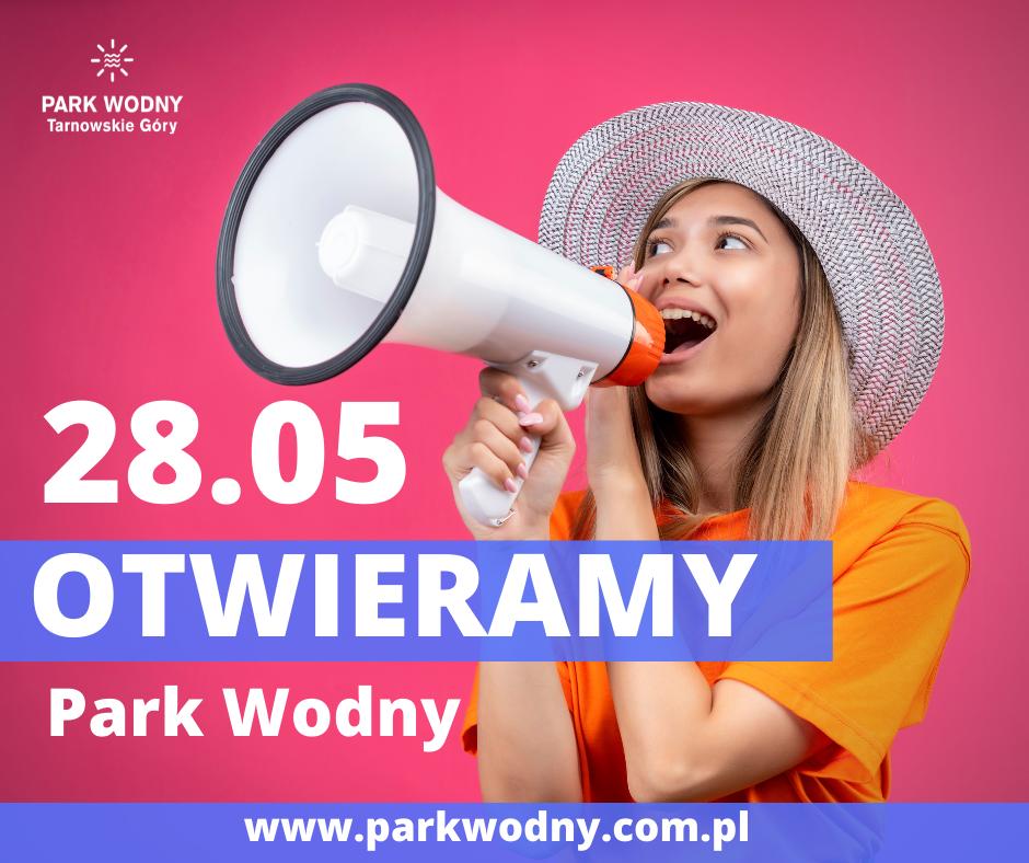 28.05. 2021 Otwarcie Parku Wodnego w Tarnowskich Górach - infografika