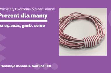 Zaproszenie na warsztaty TCK w związku z Dniem Matki - infografika