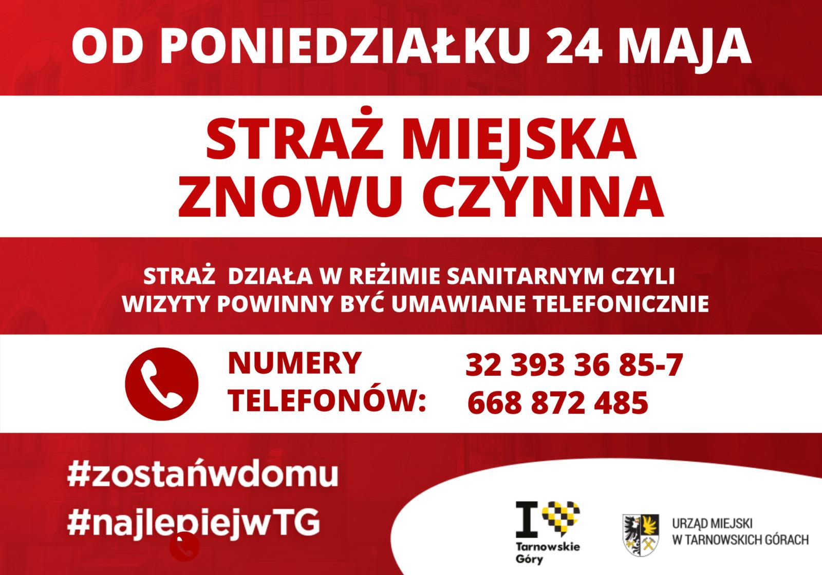 Od 24 maja Straż Miejska w Tarnowskich Górach znowu czynna - infografika