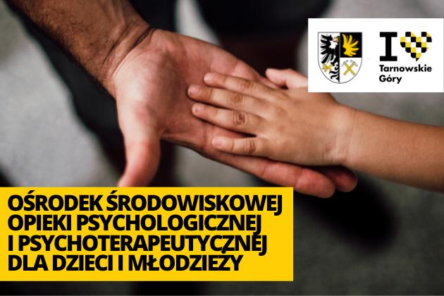 Ośrodek Środowiskowej Opieki Psychologicznej i Psychoterapeutycznej dla dzieci i młodzieży - infografika