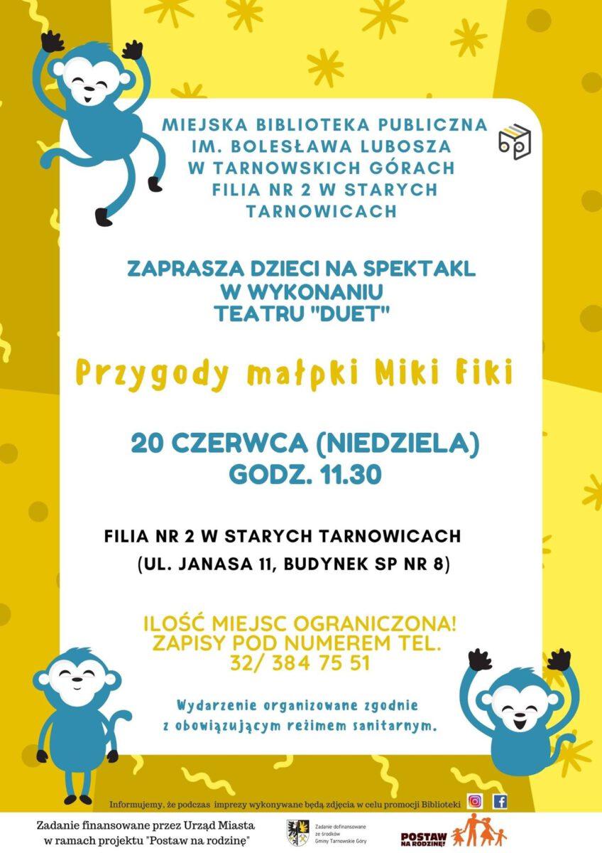 Spektakl - Przygody Małpki Miki Fiki - Biblioteka w Starych Tarnowicach - infografika