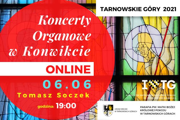 Drugi koncert organowy w konwikcie online - Tomasz Soczek - infografika